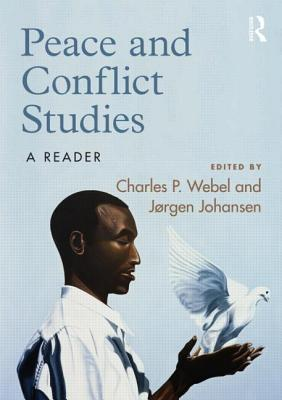 Peace and Conflict Studies By Webel, Charles